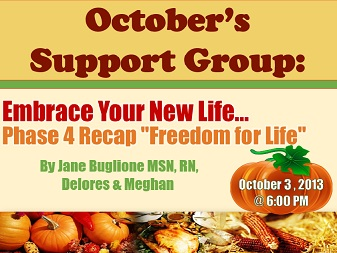 "Support Group: ""Embrace Your New Life… Phase 4 Recap"""
